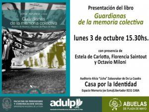 """Periodismo y Abuelas presentan el libro """"Guardianas de la memoria colectiva"""" en Casa por la Identidad"""