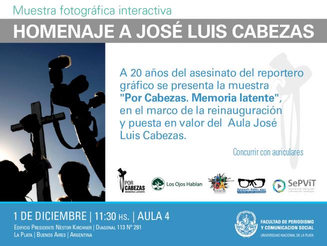 La Facultad de Periodismo recordará a José Luis Cabezas a 20 años de su asesinato