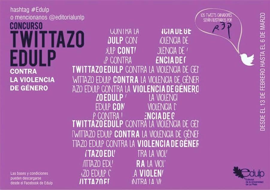 Twittazo: Edulp convoca a un concurso contra la violencia de género