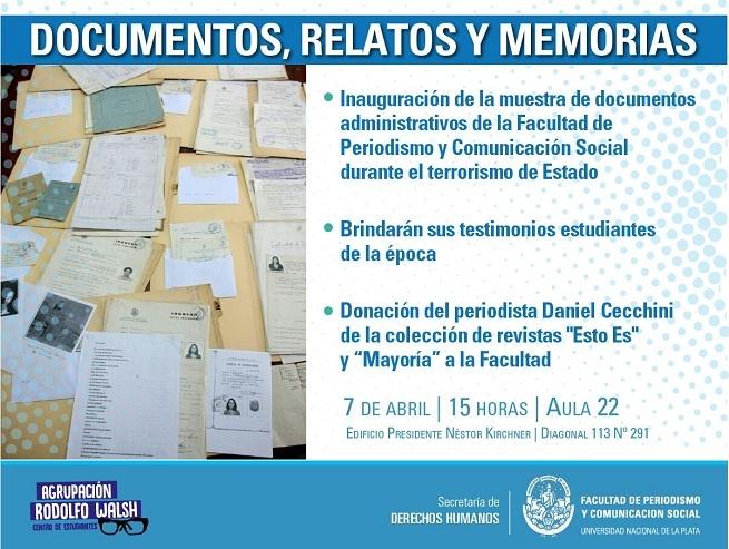 """Inauguran en Periodismo la muestra """"Documentos, relatos y memoria"""""""
