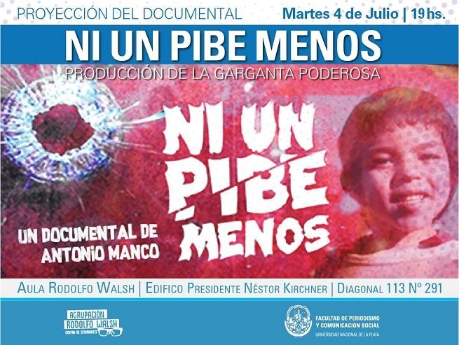La historia de un asesinato en Ni un Pibe Menos, en Periodismo de la UNLP