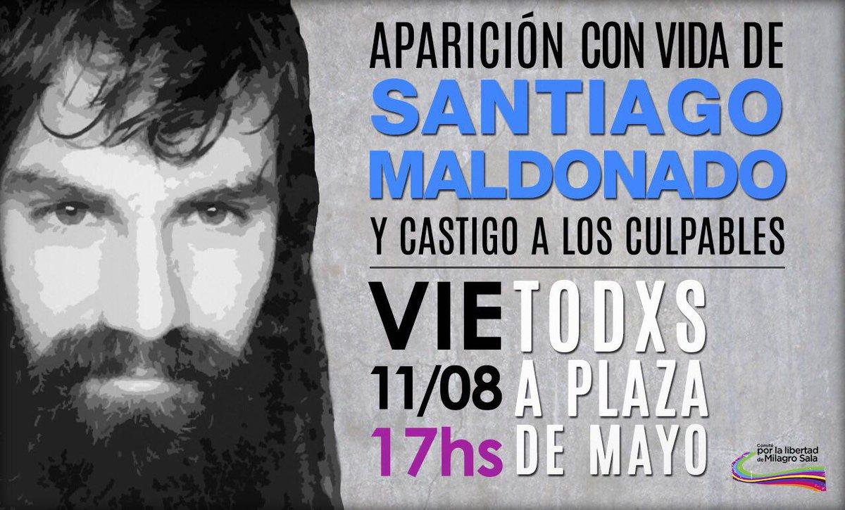 ¡Aparición con vida de Santiago Maldonado! ¡Hay que detener a los grupos de tareas de Macri y Cambiemos!
