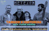 """""""El tango es una posibilidad infinita"""", dijo Leopoldo Marechal, y Metejón jamás enfundará la mandolina"""