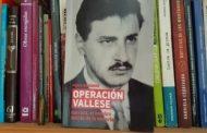 """""""Operación Vallese"""" (o la historia de un amor revolucionario)"""