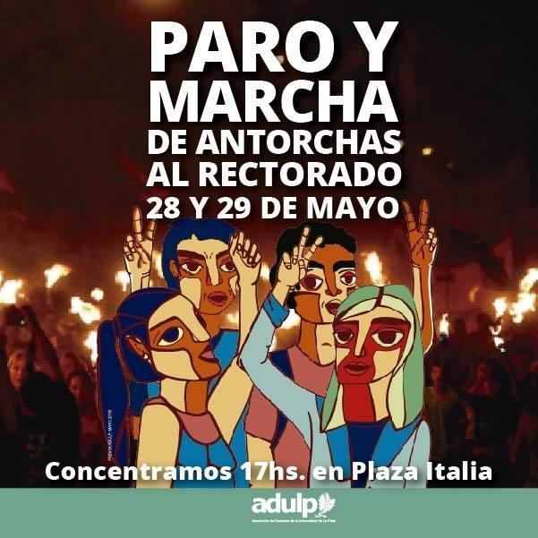 Paro y Marcha de Antorchas lunes y martes de los docentes de la Universidad Nacional de La Plata (UNLP)