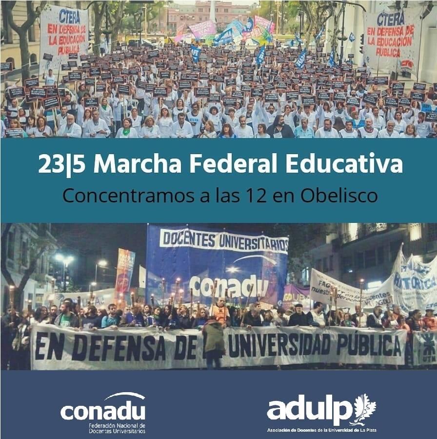ADULP llama a profundizar lucha de de docentes y convoca a la Marcha Federal Educativa del día 23